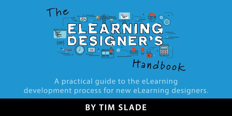 "Review: Tim Slade's ""The eLearning Designer's Handbook"""
